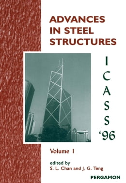Book Advances in Steel Structures ICASS '96: 2-Volume Set by Chan, S.L.