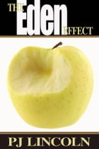 The Eden Effect by P.J. Lincoln