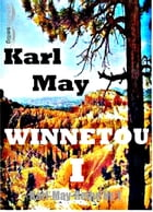 Winnetou I: Karl-May-Reihe Nr. 1 by Karl May