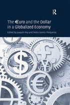 The €uro and the Dollar in a Globalized Economy