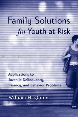 Book Family Solutions for Youth At Work by Quinn, William H.