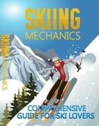 Skiing Mechanics by Anonymous