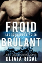 Froid Brûlant by Olivia Rigal
