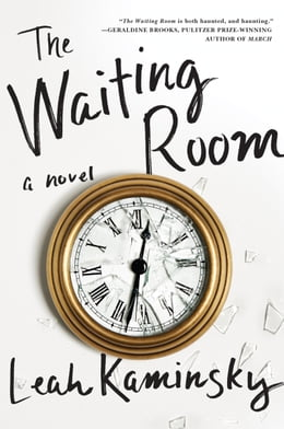 Book The Waiting Room: A Novel by Leah Kaminsky