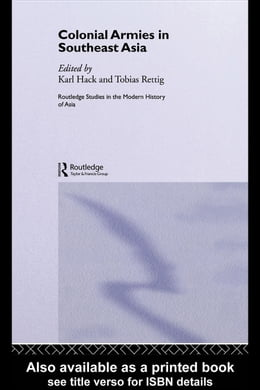 Book Colonial Armies in Southeast Asia by Hack, Karl