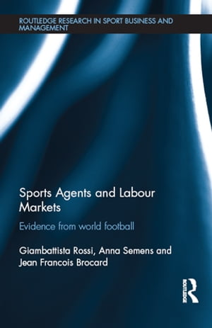 Sports Agents and Labour Markets Evidence from World Football