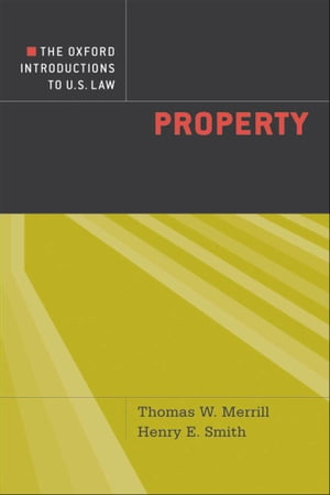 The Oxford Introductions to U.S. Law Property