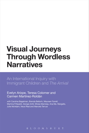 Visual Journeys Through Wordless Narratives An International Inquiry With Immigrant Children and The Arrival