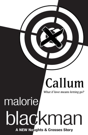 Callum: A Noughts and Crosses Short Story