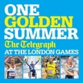 One Golden Summer: The Telegraph at the London Games