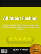 All About Fashion by Juan P. Johnson