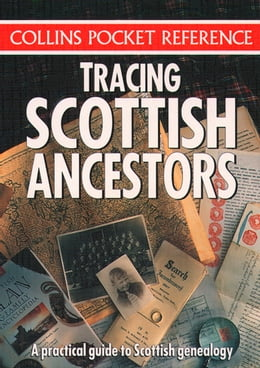 Book Tracing Scottish Ancestors (Collins Pocket Reference) by Collins