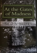At the Gates of Madness f34e9cfb-7199-43f5-ae27-d0cc70e5c6f5