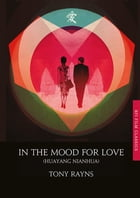 In the Mood for Love by Tony Rayns