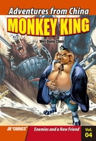 Monkey King Volume 04: Enemies and a New Friend by Chao Peng
