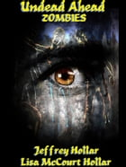 Undead Ahead: Zombies by Lisa McCourt Hollar