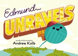 Book Edmund Unravels by Andrew Kolb
