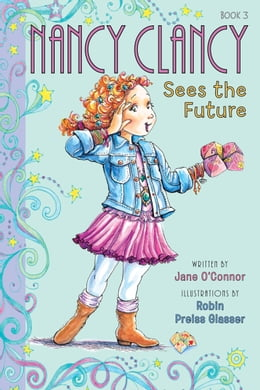 Book Fancy Nancy: Nancy Clancy Sees the Future by Jane O'Connor