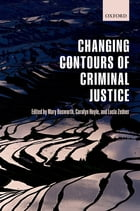 Changing Contours of Criminal Justice