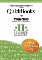 QuickBooks for Churches and Other Religious Organizations by Lisa London