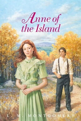 Book Anne of the Island Complete Text by L. M. Montgomery