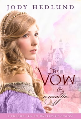 Book The Vow: A novella by Jody Hedlund