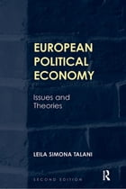 European Political Economy: Issues and Theories