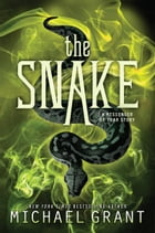 The Snake by Michael Grant