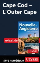 Cape Cod - L'Outer Cape by Collectif Ulysse