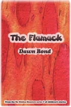 The Flumuck by Dawn Bond