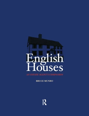 English Houses An Estate Agent's Companion