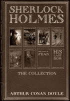 Sherlock Holmes: The Collection by Arthur Conan Doyle
