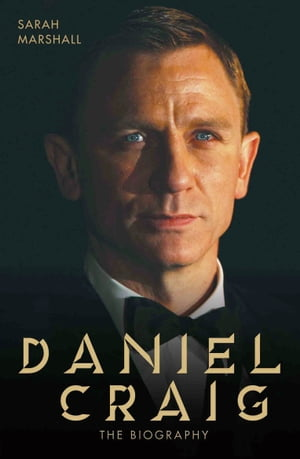Daniel Craig - The Biography