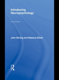 Introducing Neuropsychology: 2nd Edition