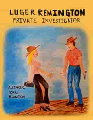 Luger Remington: Private Investigator
