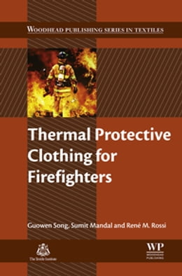 Book Thermal Protective Clothing for Firefighters by Guowen Song