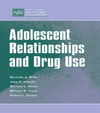 Adolescent Relationships and Drug Use