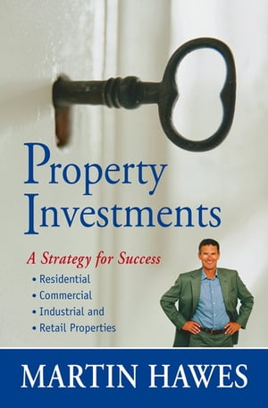 Property Investment A Strategy for Success