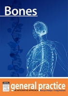 Bones: General Practice - The Integrative Approach Series by Craig Hassed