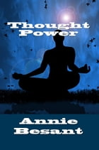 Thought Power by Annie Besant