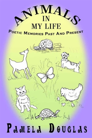 Animals in My Life