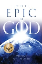 The Epic of God: A Guide to Genesis: Guides to God's Word