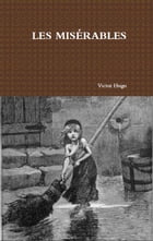 Les Miserables - Complete by Victor Hugo