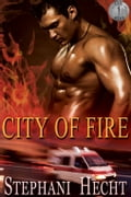 City of Fire 03da1c54-ae25-43fd-8d38-46f7fad4a6fc