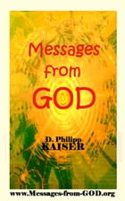 Messages from GOD by D. Philipp Kaiser