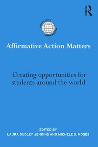 Affirmative Action Matters: Creating opportunities for students around the world