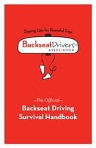 Backseat Driving Survival Handbook by Ray Blasing