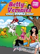 Betty & Veronica Comics Double Digest #232 by Archie Superstars