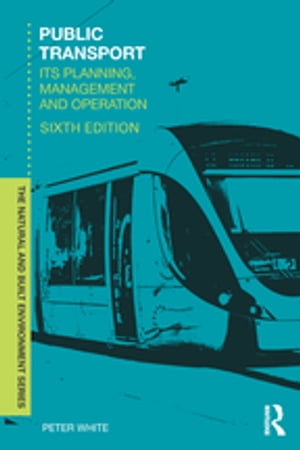 Public Transport Its Planning,  Management and Operation