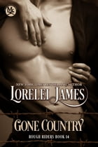 Gone Country by Lorelei James